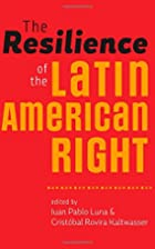 The Resilience of the Latin American Right…