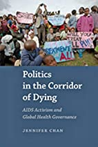 Politics in the Corridor of Dying: AIDS…
