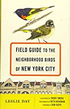 Field Guide to the Neighborhood Birds of New…
