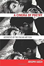 A Cinema of Poetry: Aesthetics of the…