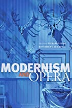 Modernism and Opera (Hopkins Studies in…