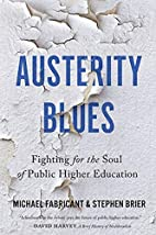 Austerity Blues: Fighting for the Soul of…