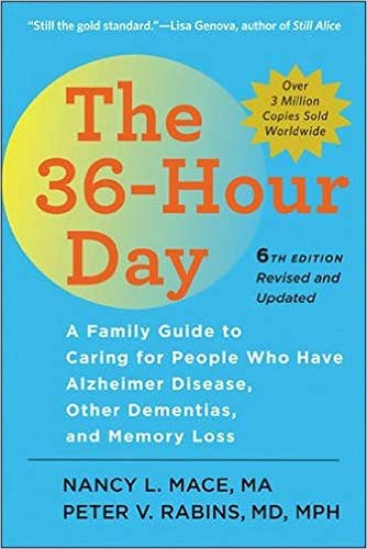the-36-hour-day-sixth-edition-large-print-the-36-hour-day-a-family-guide-to-caring-for-people-who-have-alzheimer-disease-other-dementias-and-memory-loss-a-johns-hopkins-press-health-book