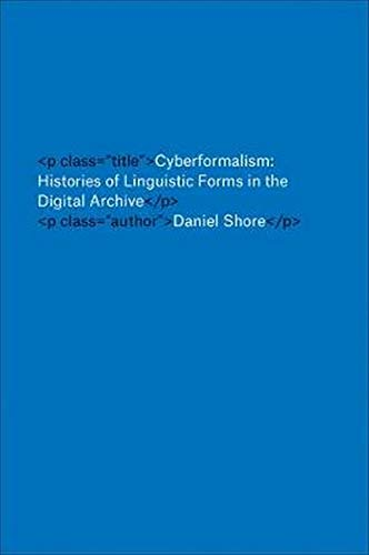 cyberformalism-histories-of-linguistic-forms-in-the-digital-archive