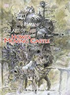 The Art of Howl's Moving Castle by Hayao…