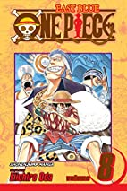 One Piece, Volume 8: I Won't Die by Eiichiro…