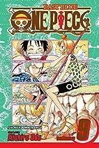 One Piece, Volume 9: Tears by Eiichiro Oda