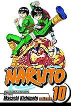 Naruto, Volume 10 by Masashi Kishimoto