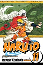 Naruto, Volume 11: Impassioned Efforts by…
