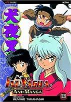 InuYasha Ani-Manga, Volume 13 by Rumiko…