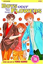 Boys Over Flowers, Volume 16 by Yoko Kamio