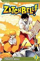 Zatch Bell! Volume 5 by Makoto Raiku