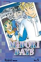 Midori Days, Volume 5 by Kazurou Inoue