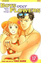 Boys Over Flowers, Volume 17 by Yoko Kamio