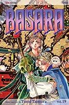 Basara, Vol. 19 by Yumi Tamura