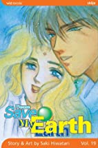 Please Save My Earth, Volume 19 by Saki…