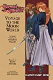 Watsuki, Nobuhiro: Rurouni Kenshin, Voyage to the Moon World