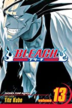 Bleach, Volume 13: The Undead by Tite Kubo