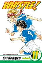 Whistle!, Volume 11 by Daisuke Higuchi