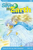 Please Save My Earth, Volume 21 by Saki…
