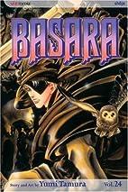Basara, Vol. 24 by Yumi Tamura