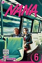 Nana, Volume 6 by Ai Yazawa