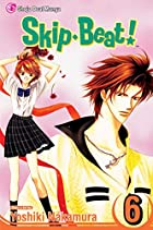 Skip Beat!, Vol. 6 by Yoshiki Nakamura
