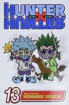 Hunter x Hunter, Volume 13 by Yoshihiro…