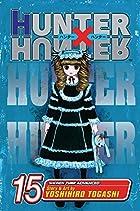 Hunter x Hunter, Volume 15 by Yoshihiro…
