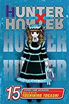 Hunter x Hunter, Volume 15 by Yoshihiro…