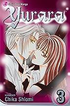 Yurara, Vol. 3 by Chika Shiomi