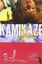 Kamikaze Girls [Novel] by Novala Takemoto
