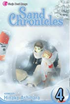 Sand Chronicles, Volume 4 by Hinako Ashihara