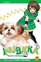 Inubaka: Crazy for Dogs, Vol. 7 by Yukiya…