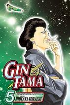 Gin Tama, Volume 5 by Hideaki Sorachi