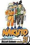 Kishimoto, Masashi: Naruto, Vol. 21: Pursuit