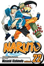 Naruto, Volume 22: Comrades by Masashi…