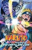 Kishimoto, Masashi: Naruto The Movie Ani-Manga, Vol. 1: Ninja Clash in the Land of Snow