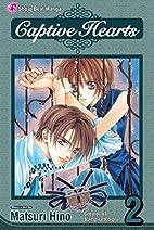 Captive Hearts, Volume 2 by Matsuri Hino