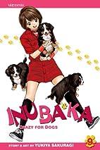 Inubaka: Crazy for Dogs, Vol. 9 by Yukiya…