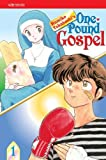 Takahashi, Rumiko: One-Pound Gospel, Vol. 1 (2nd Edition)