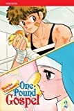 Takahashi, Rumiko: One-Pound Gospel, Vol. 2