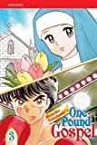Takahashi, Rumiko: One-Pound Gospel, Vol. 3 (2nd Edition)