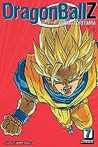Dragon Ball Z, Vol. 7 (VIZBIG Edition) by…