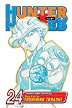 Hunter x Hunter, Volume 24 by Yoshihiro…