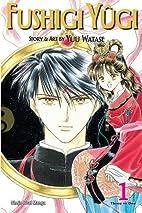 Fushigi Yūgi VIZBIG, Vol. 1 by Yuu Watase