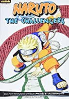 Naruto: Chapter Book, Vol. 9: The…