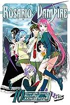Rosario Vampire, Vol. 10 by Akihisa Ikeda