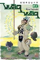 WaqWaq, Volume 3 by Ryu Fujisaki