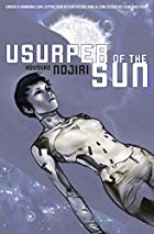 Usurper of the Sun (Novel) by Housuke Nojiri